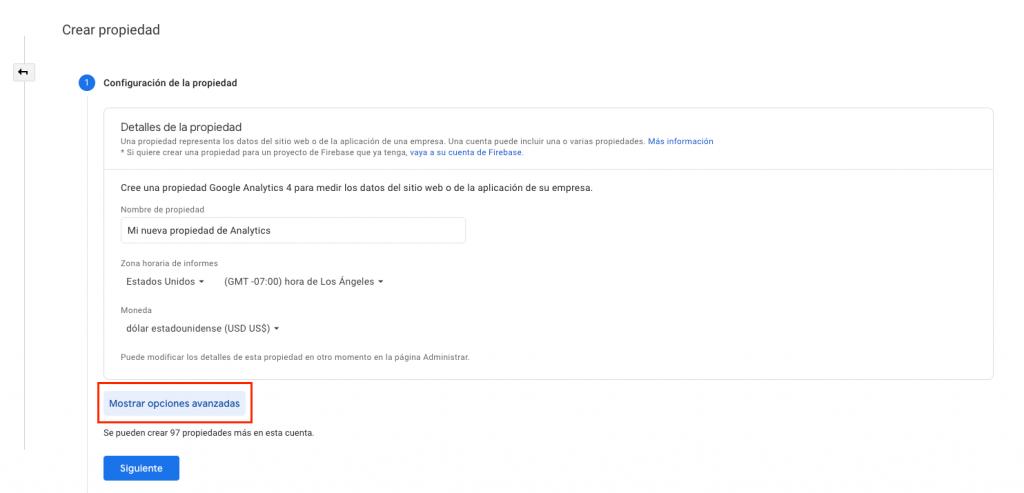 Mostrar opciones avanzadas en nueva propiedad de Google Analytics