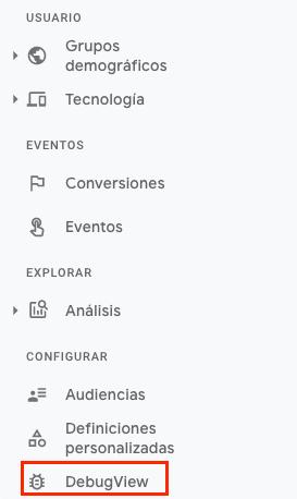 Modo DebugView en Google Analytics 4